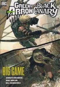 Green Arrow/Black Canary, Vol. 5: Big Game