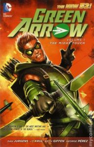 Green Arrow, Vol. 1: The Midas Touch