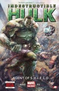 Indestructible Hulk, Vol. 1: Agent of SHIELD
