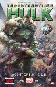 Indestructible Hulk, Vol. 1: Agent of SHIELD