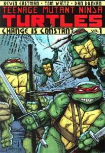 Teenage Mutant Ninja Turtes, Vol. 1: Change is Constant