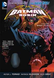 Batman & Robin, Vol. 1: Born to Kill