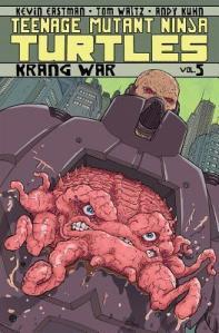 Teenage Mutant Ninja Turtles, Vol. 5: Krang War