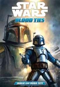 Star Wars: Blood Ties - Jango and Boba Fett