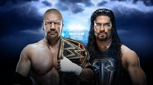 WWE Wrestlemania XXXII, Triple H, Roman Reigns