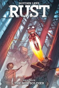 Rust: The Boy Soldier, Royden Lepp