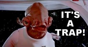 Admiral Ackbar, it's a trap