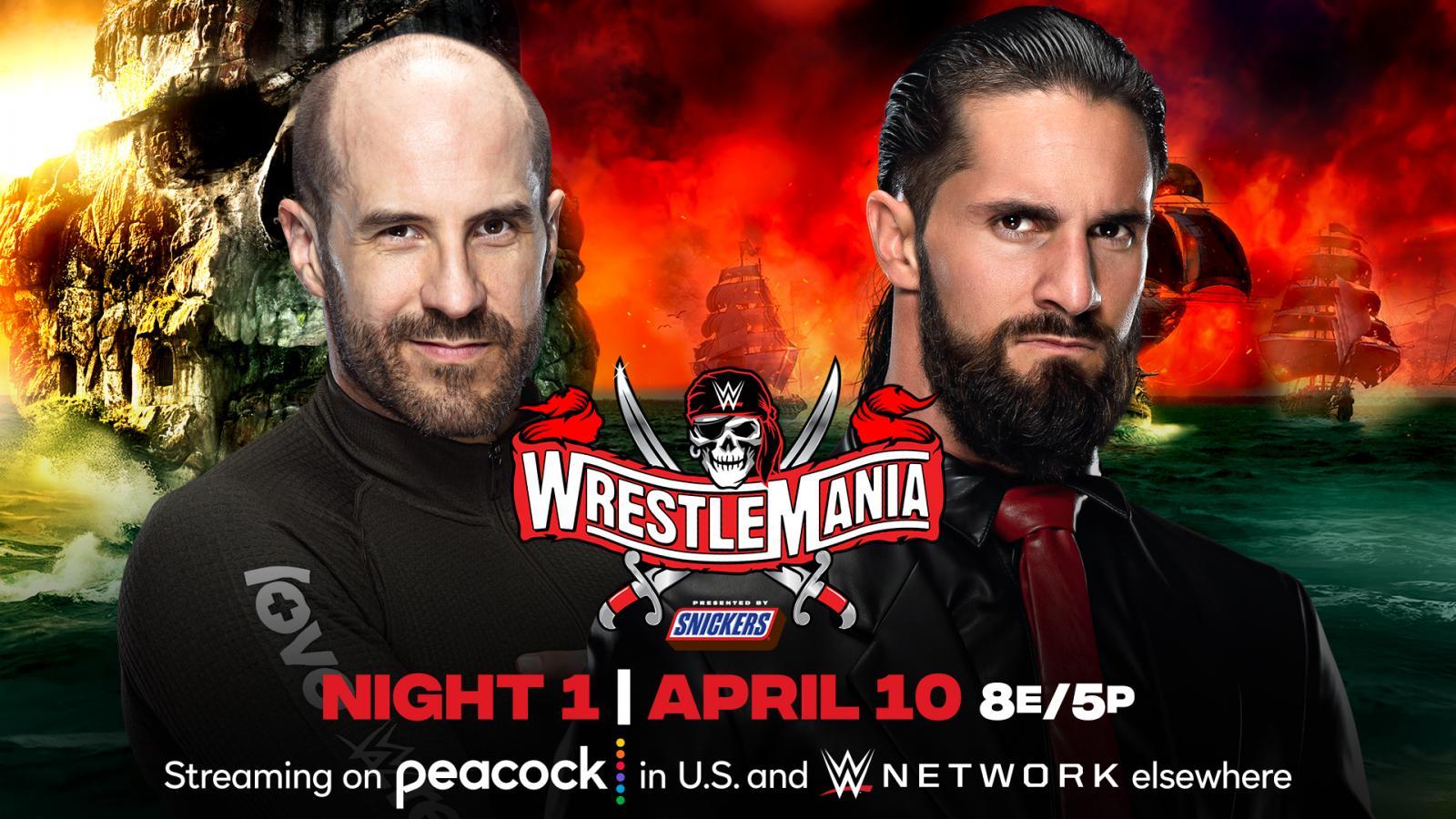 Wrestlemania 37, Cesaro, Seth Rollins