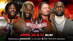 Wrestlemania 37, New Day, AJ Styles and Omos